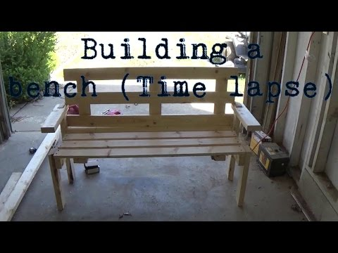 Building a bench (Time lapse)