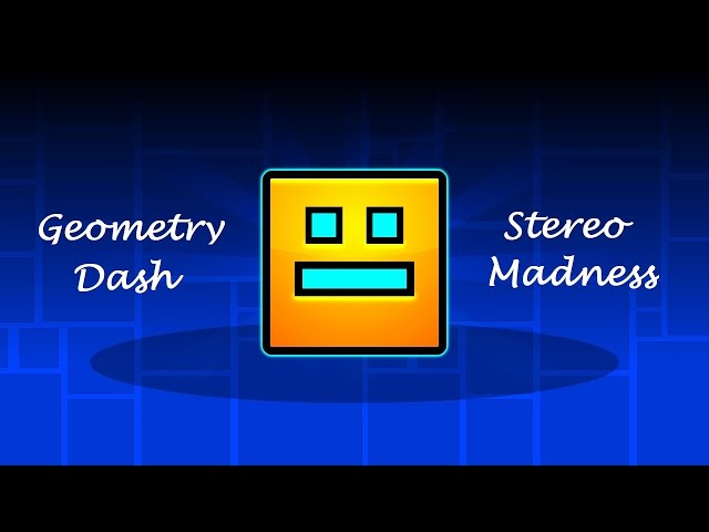 Geometry Dash: Stereo Madness [Walkthruogh]