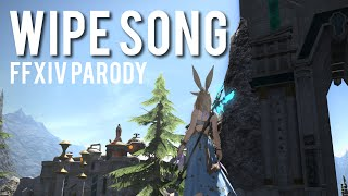 Wipe Song (Fight Song - FFXIV A3S Parody)
