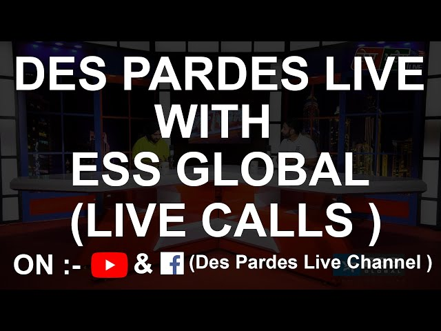DES PARDES LIVE WITH ESS GLOBAL