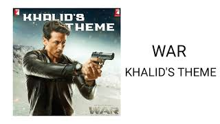 WAR - Khalid's Theme (Instrumental) | Khalid's Theme Soundtrack in WAR  Movie