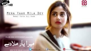 OST Mera Yaar Mila Dey   Rahat Fateh Ali Khan