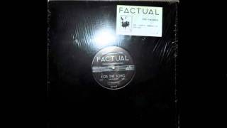 Factual - For the Song