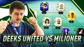 DEEKS UNITED vs MILIONER! WALKA TRWA! SPRZEDAŁEM 3 ZAWODNIKÓW! | FIFA 19 JUNAJTED