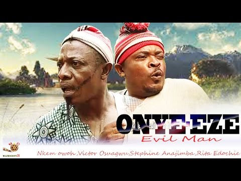 Onye-Eze - Latest Nigerian Nollywood Movie