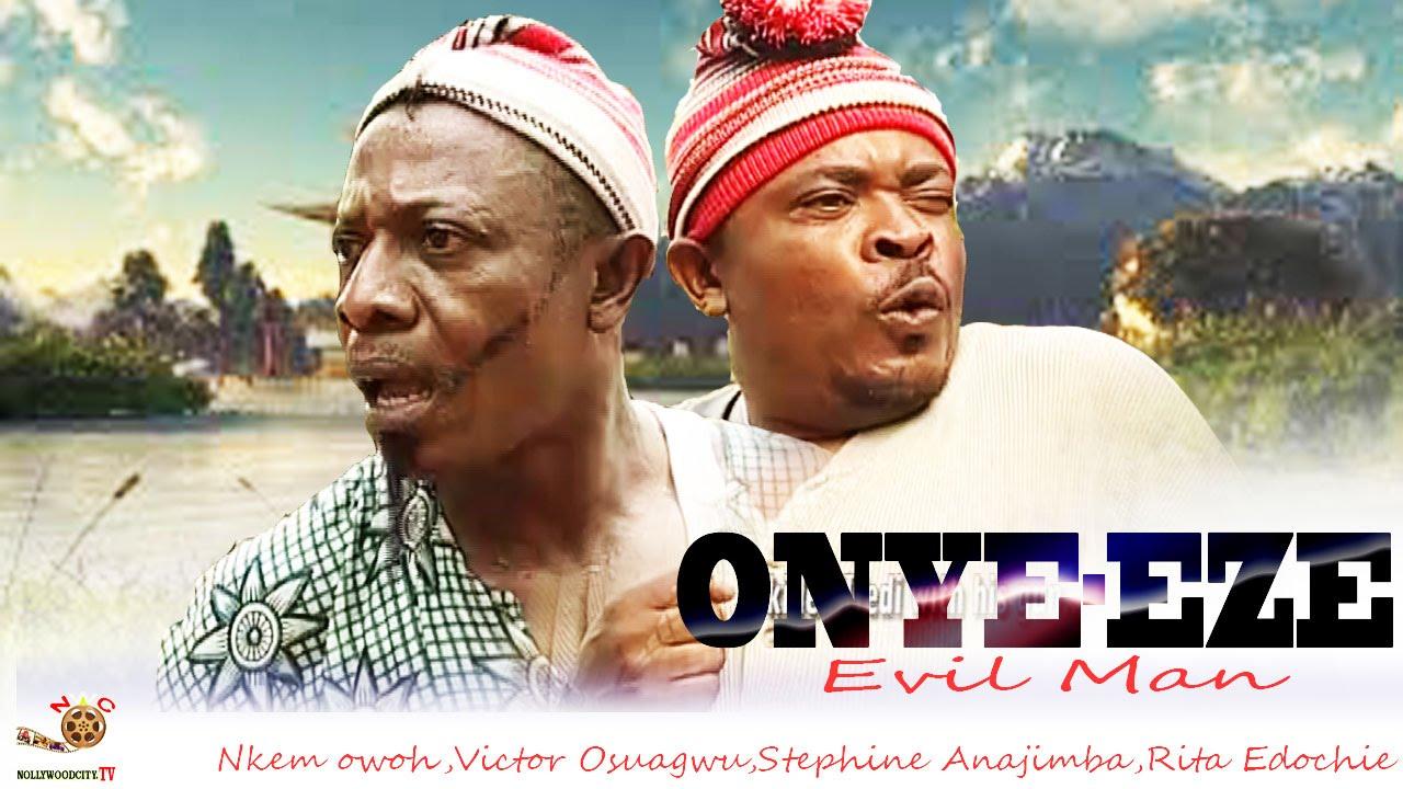 Download Onye-Eze - Latest Nigerian Nollywood Movie
