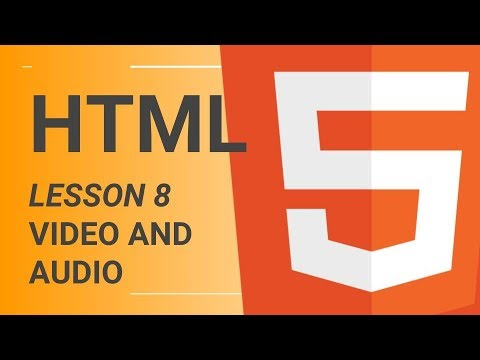 HTML Tutorial Series - Lesson 8 - Video and Audio thumbnail