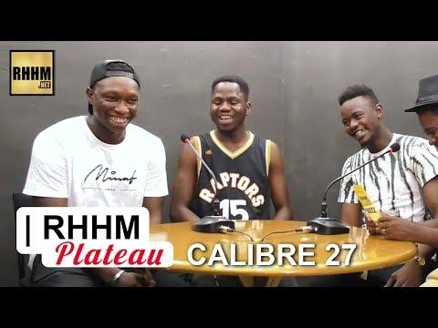 CALIBRE 27 - INTERVIEW DU GROUPE SUR RHHM Buzz
