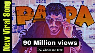 PAPA RAP SONG(Official Music Video) | SAEMY | DC Christiano | Tera Abbu Ka Lungi Me Kela Milega