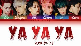 EXO (엑소) - Ya Ya Ya (Color Coded Lyrics Han/Rom/Eng/가사)