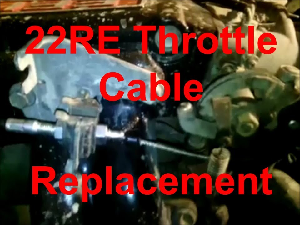 How to Replace Toyota 4Runner/Pickup Throttle Cable 22RE