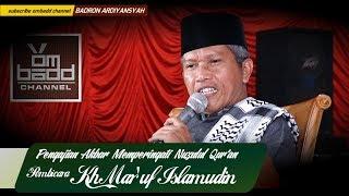 Pengajian Lucu KH Ma 39 ruf Islamudin HD