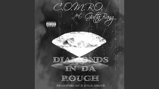 Diamonds In Da Rough (feat. GuttaBang)