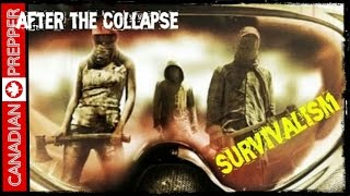 After the Collapse: Survivalists and Preppers