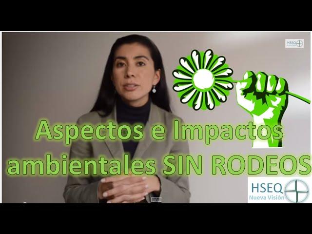 Aspecto e Impacto Ambiental SIN RODEOS!