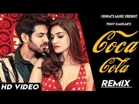 Coca Cola Tu | Remix | Tony Kakkar| Neha Kakkar| Young Desi |New Hindi Songs |VENKAT'S MUSIC 2019
