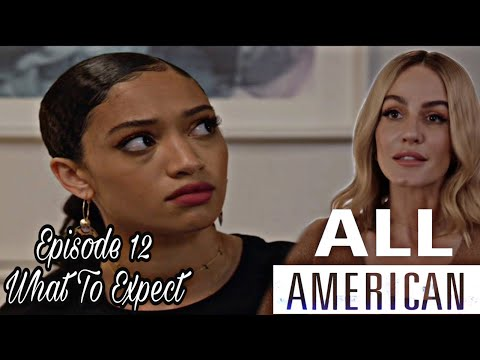 Download ALL AMERICAN SEASON 3 EPISODE 12 WHAT TO EXPECT!!!