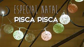 ESPECIAL NATAL #1: DIY pisca piscas decorados - Paula Stephânia thumbnail
