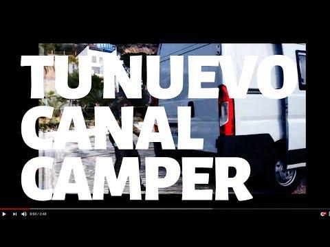 NUEVO CANAL CAMPER EN YOUTUBE!!