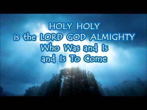 Holy is lord god almighty lyrics