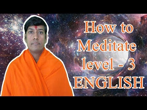 how-to-meditate-level---3-english