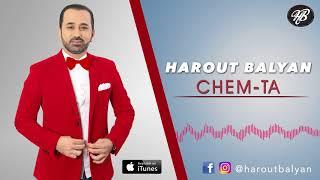 "Harout Balyan  ""Chem Ta - Chem Ta"" (New Single) Official"