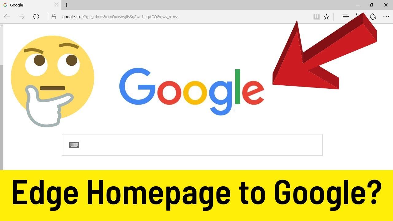 How To Change Microsoft Edge Homepage To Google