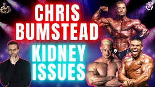 Chris Bumstead's Kidney Issues