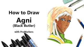 How to Draw and Color Agni from Black Butler with ProMarkers [Speed Drawing]