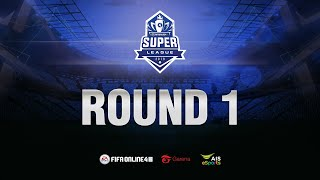 FIFA Online 4 Super League : Day 1 (23/08/19)