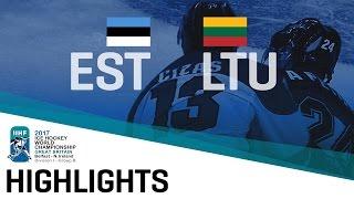 Estonia - Lithuania | Highlights | 2017 IIHF Ice Hockey World Championship Division I Group B