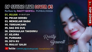 DANGDUT KLASIK COVER RASTY BAWELL Pilihan Suara Merdu Kompilasi 5 LIVE DP STUDIO