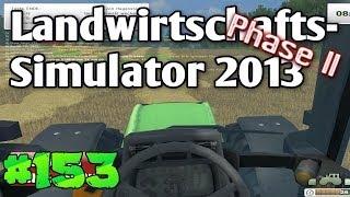 LS13 #153 Wir brauchen mehr Stroh LS2013 Landwirtschafts Simulator 2013 deutsch HD Lets Play