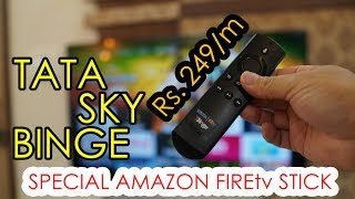 TATA Sky Binge special Amazon FireTV stick for just Rs. 249 per month