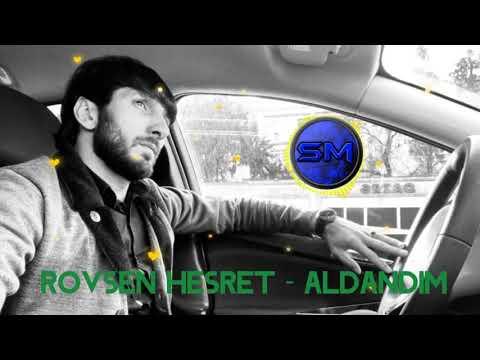 Rovsen Hesret Aldandim [Official Audio]
