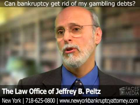 In New York, Can Bankruptcy Get Rid Of My Gambling Debts?