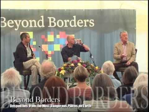Beyond Borders Int'l Festival Sunday Session 1: Dispatches From the Most Dangerous Places on Earth