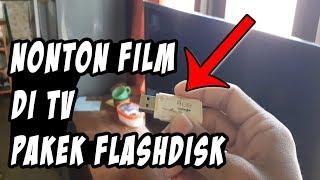 Begini Cara Nonton Film Di TV Menggunakan Flashdisk Yg Benar