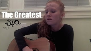 The Greatest - Sia (cover)