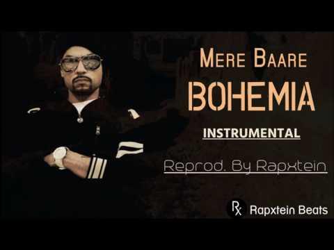 Bohemia - Mere Baare (Instrumental) - ReProd. By Rapxtein