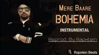 Download Hindi Video Songs - Bohemia - Mere Baare (Instrumental) - ReProd. By Rapxtein