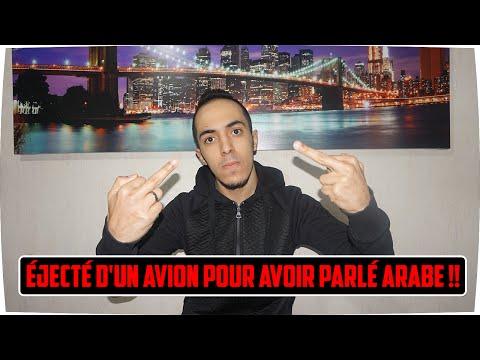 ÉJECTÉ D'UN AVION POUR AVOIR PARLÉ ARABE !!