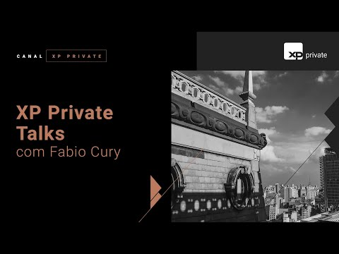 XP Private Talks - Beny Podlubny & Fabio Cury