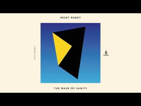 Reset Robot - The Mask Of Sanity - Truesoul - TRUE1295
