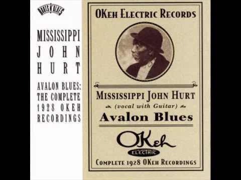 Mississipi John Hurt - Avalon Blues (acoustic blues 1928) - YouTube