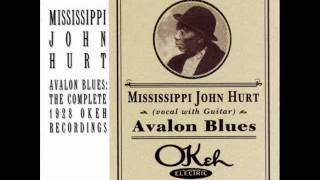 Mississipi John Hurt - Avalon Blues (acoustic blues 1928)