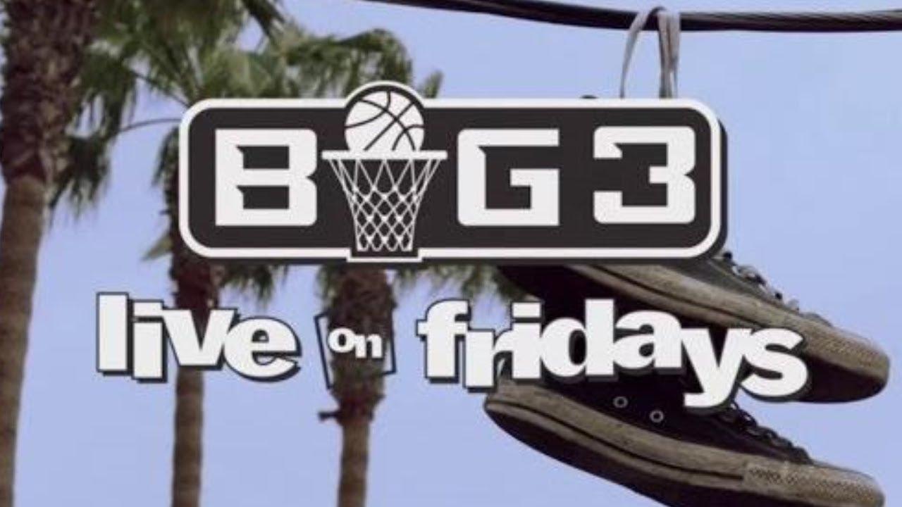 Big3: Live on Fridays | Big3 on FS1 & FOX