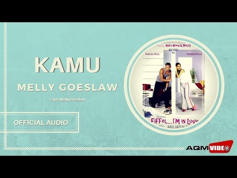 Melly Goeslaw - Kamu | Official Audio