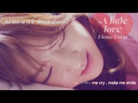 A Little Love - Fiona Fung - Vietsub