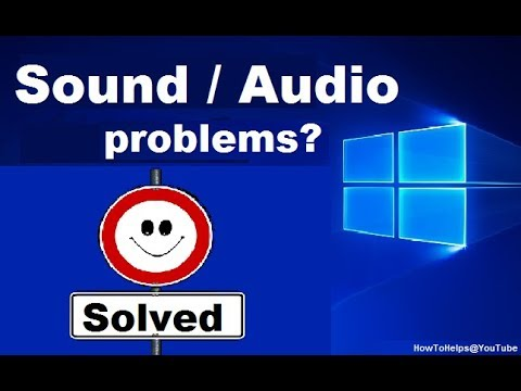 How To Fix Audio Sound Problems After Windows 10 Anniversary Update